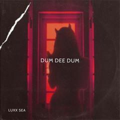 LUXX SEA - DUM DEE DUM (GANGSTER HOUSE, CAR MUSIC)