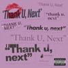 Ariana Grande - thank u, next Portada del disco