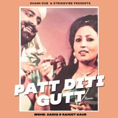 MOHD. SADIQ and RANJIT KAUR | PATT DITTI GUTT (Remix) | DHAMIDUB x STRINGVIBE