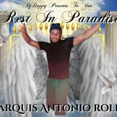 Rest In Paradise Marquis Antonio Rolle, DJ PressureBoy And Selector Duppy Presents