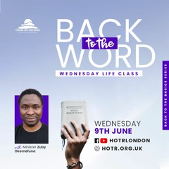 Life Class with Zuby Okemefuna - Back to the Word - 09.06.21