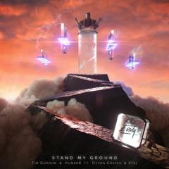Tim Gordon & Human8 - Stand My Ground (feat. Devon Graves & Vyel) [Eonity Exclusive]