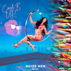Cardi B - Up (Noize Men Pagodão Remix)