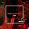 Proud of Me (feat. Gatti800)