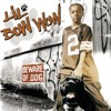 Bow Wow (That's My Name) [feat. Snoop Dogg]