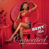 Conceited (There's Something About Remy) (Album Version (Explicit))