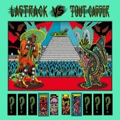 BVS002: Lastrack vs Tout Casser - Previews