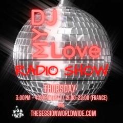 DJMyLove Radio Show #15
