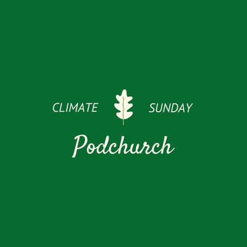 Podchurch Service 6 September 2020 Climate Sunday