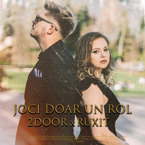 2Door ❌ Ruxit - Joci doar un rol (Official Audio)