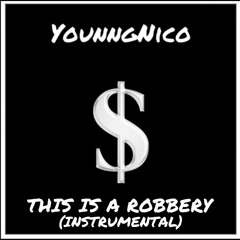 THIS IS A ROBBERY (Instrumental)