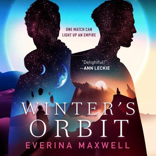 Winters Orbit by Everina Maxwell audiobook excerpt