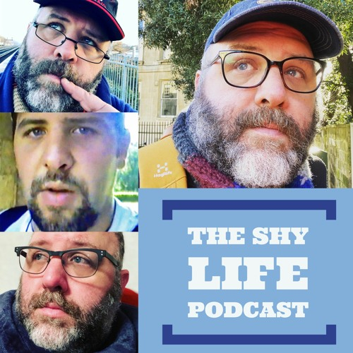 THE SHY LIFE PODCAST - 317: A FOND FAREWELL (FOR NOW) TO L.O.T.S.L!