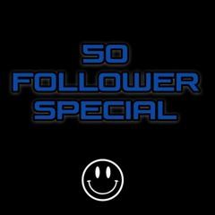 50 Follower Special