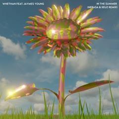 Whethan - In The Summer (Nebasa & XEUZ Remix)