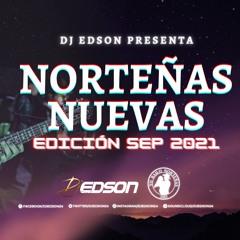 Norteñas Nuevas (Edición Septiembre 2021) | DJ Edson