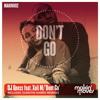 Don't Go (Quentin Harris Instrumental) [feat. Xoli]
