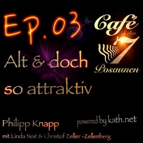 Ep.03  Alt und doch so attraktiv? - Café mit Linda Noé und Christof Z.-Zellenberg