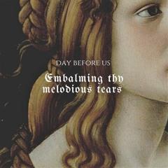 Day Before Us_Sub umbra alarum tuarum [TMR014]