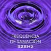 Frecuencia Solfeggio 528 Hz