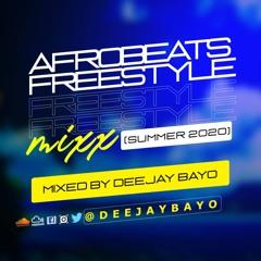 Afrobeats Freestyle Mixx (Summer 2020)