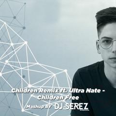 Robert Miles Ft. Ultra Naté - Children Free (Mashup Dj Serez)