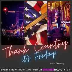 Thank Country It's Friday - 16.07.21