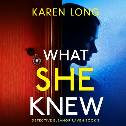 What She Knew by Karen Long, narrated by Lauryn Allman