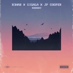 R3HAB x Sigala x JP Cooper - Runaway