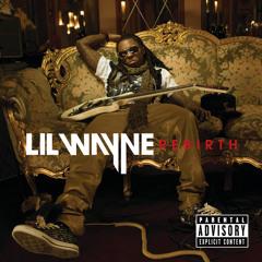 Lil Wayne - Drop The World (Album Version (Explicit)) [feat. Eminem]