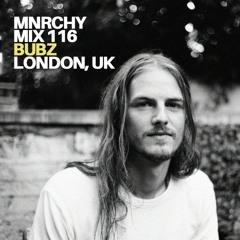 MNRCHY Mix 116 // Bubz (London, UK)