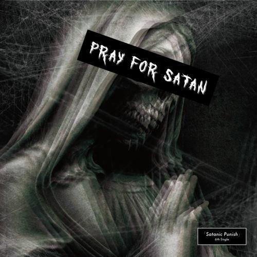Pray for Satan