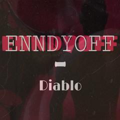 Enndyoff- Diablo