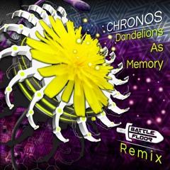 Chronos - Dandelions And Memory (Battlefloor 2021 Remix)