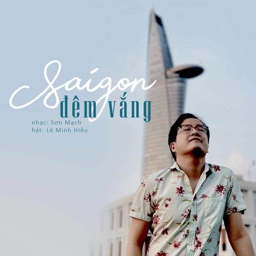 Saigon Đêm Vắng (viết cho Saigon trong lệnh giới nghiêm)
