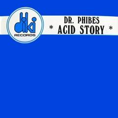 Dr Phibes - Acid story (DJ Francois 2020 true mix)