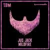 Jus Jack - Wildfire