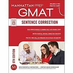 (<P.D.F.>> FILE*) GMAT Sentence Correction (Manhattan Prep GMAT Strategy Guides) {PDF EBOOK EPUB KI