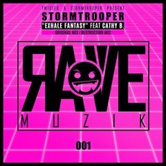 Stormtrooper Feat. Cathy B - Exhale Fantasy (Original Mix)