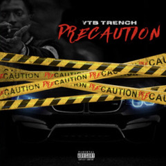 Precaution By YTB Trench