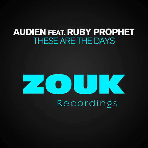 Audien feat. Ruby Prophet - These Are The Days (Radio Edit)