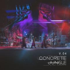 Concrete Jungle V.04