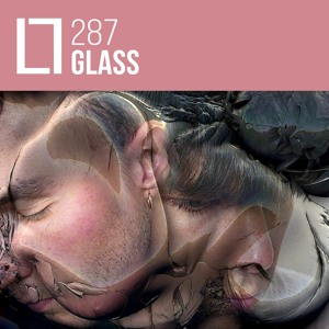 Loose Lips Mix Series - 287 - Glass