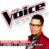I Wish It Would Rain (The Voice Performance)