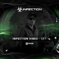 INFECTION - VIBES