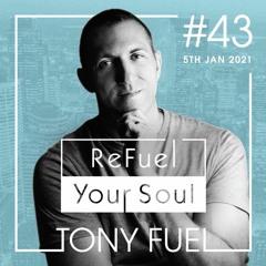 ReFuel Your Soul #043 5-Jan-2021