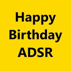 Happy Birthday ADSR