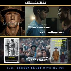 OLIVER HERMANUS & KAI LUKE BRUMMER (MOFFIE) + GLENN FRANKEL (SHOOTING MIDNIGHT COWBOY)+ FILM REVIEWS