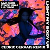 Light My Body Up (feat. Nicki Minaj & Lil Wayne) (Cedric Gervais Remix)