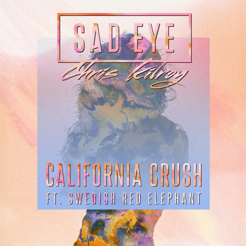 California Crush (feat. Swedish Red Elephant)